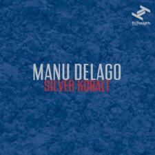 Manu Delago - Silver Kobalt - LP Vinyl