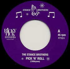 "The Stance Brothers - Pick 'N' Roll / Youth Groove - 7"" Vinyl"