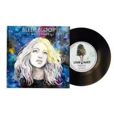 """Bleep Bloop - 10 Watt Lazers - 7"""" Vinyl"""