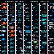 Cabaret Voltaire - Drinking Gasoline / Gasoline In Your Eye - LP Vinyl+DVD
