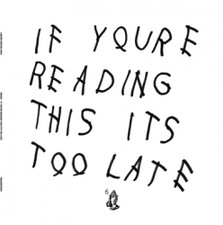 Drake - If You're Reading This Its Too Late - 2x LP Vinyl