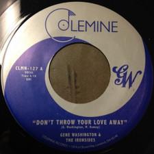 "Gene Washington & The Ironsides - Don't Throw Your Love Away - 7"" Vinyl"