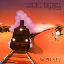 "Wish Key - Orient Express - 12"" Vinyl"