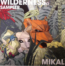 "Mikal - Wilderness Sampler - 12"" Vinyl"