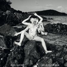 Alex Smoke - Love Over Will - LP Vinyl