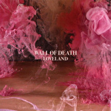 Wall Of Death - Loveland - 2x LP Vinyl