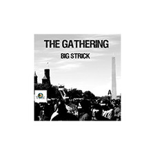 "Big Strick - The Gathering - 12"" Vinyl"