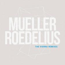 "Mueller / Roedelius - The Vienna Remixes RSD - 12"" Colored Vinyl"