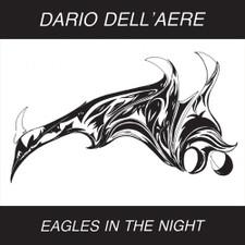 """Dario Dell'Aere - Eagles In The Night - 12"""" Vinyl"""