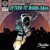 "Texas Scratch League x Skratcher Miami - Return To Miami Bass - 7"" Colored Vinyl"