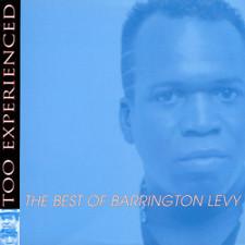 Barrington Levy - Too Experienced:Best Of - LP Vinyl