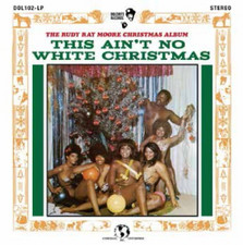 Rudy Ray Moore - This Ain't No White Christmas RSD - LP Vinyl