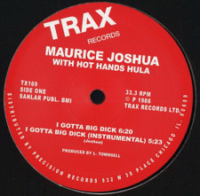 "Maurice Joshua & Hot Hands Hula - I Gotta Big Dick - 12"" Vinyl"
