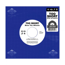"""Too Short - Blow The Whistle - 7"""" Vinyl"""