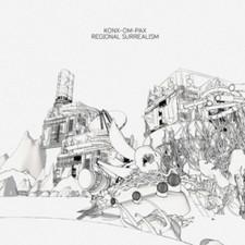 Konx-Om-Pax - Regional Surrealism - LP Vinyl