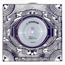 "J. Sparrow - This A Sound - 7"" Vinyl"