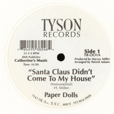 "Paper Dolls - Santa Claus Didn't Come To My House - 12"" Vinyl"