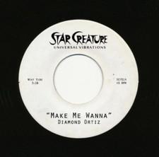 "Diamond Ortiz - Make Me Wanna / Wait Up - 7"" Vinyl"