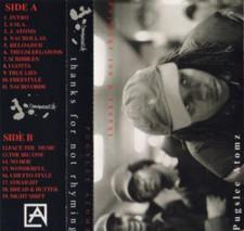Pugslee Atomz - Thanks 4 Not Rhyming - Cassette
