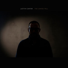 Justin Carter - The Leaves Fall - LP Vinyl