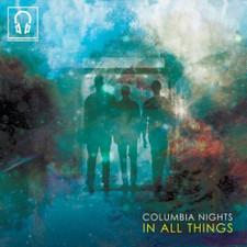 Columbia Nights - In All Things - LP Vinyl