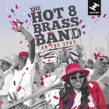 Hot 8 Brass Band - On The Spot - 2x LP Vinyl