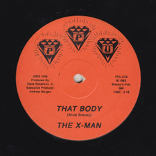 "The X-Man - That Body / Fired Up - 12"" Vinyl"