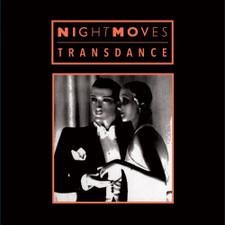 "Night Moves - Transdance - 12"" Vinyl"