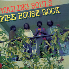 Wailing Souls - Fire House Rock - LP Vinyl