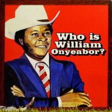 William Onyeabor - Who Is William Onyeabor? - 3x LP Vinyl