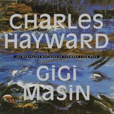 Charles Hayward / Gigi Masin - Les Nouvelles Musiques De Chambre Volume 2 - LP Vinyl