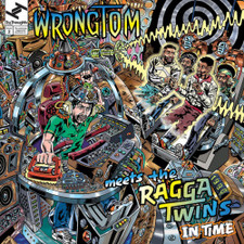 Wrongtom Meets The Ragga Twins - In Time - LP Vinyl+7""