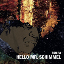 """Sun Ra - Hello Mr. Schimmel RSD - 7"""" Vinyl"""