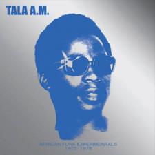 Tala A.M. - African Funk Experimentals 1975-1978 - LP Vinyl