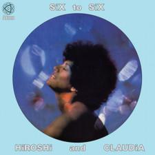 Hiroshi & Claudia - Six To Six - LP Vinyl