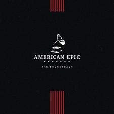 Various Artists - American Epic: The Soundtrack - LP Vinyl