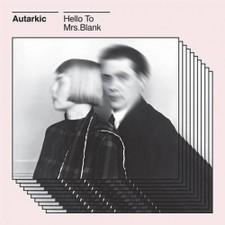 """Autarkic - Hello To Mrs. Blank - 12"""" Vinyl"""