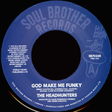 "The Headhunters - God Make Me Funky / If You've Got It - 7"" Vinyl"