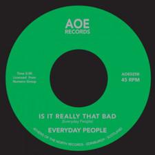 "Everyday People - Super Black / Is It Really That Bad - 7"" Vinyl"