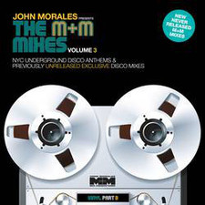 """John Morales - The M+M Mixes Vol. 3 (Pt. B) - 2x 12"""" Vinyl"""