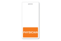 "1350-2133 Badge Buddies Orange ""Physician"" Vertical - Qty. 25"