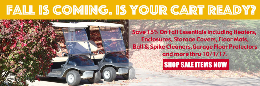 Save 15% on Fall Essentials for your Golf Cart.