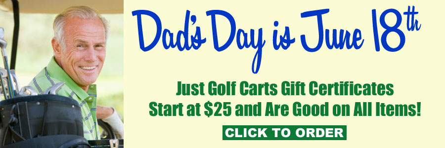 Just Golf Carts Gift Certificates Start at $25
