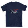 I love Margaritas so much! Navy Blue t-shirt