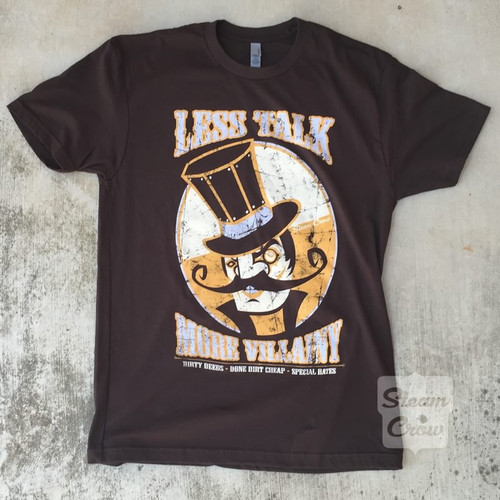 Less Talk More Villainy Shirt