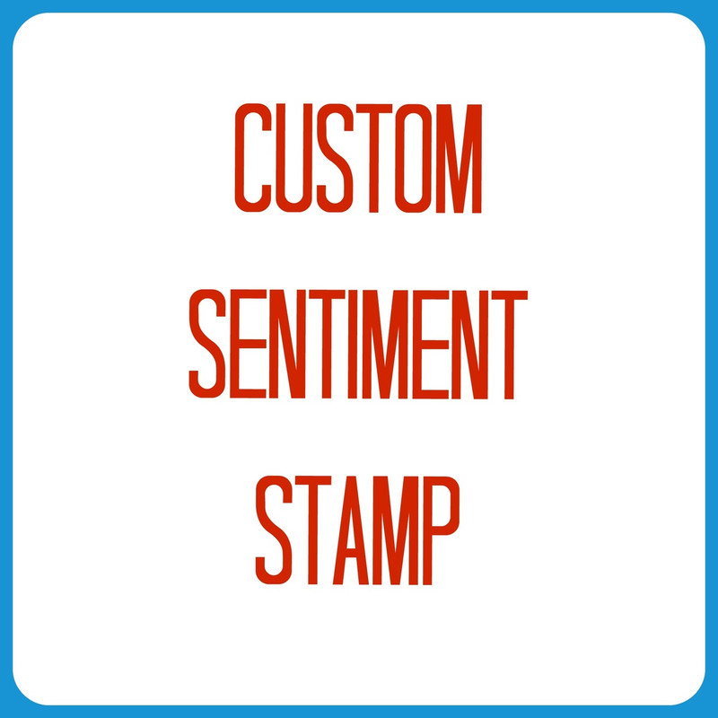 Custom Sentiment Stamp