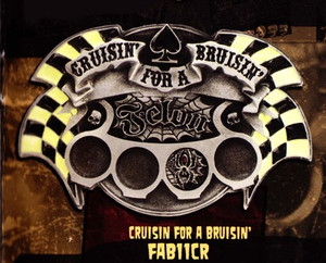 Felon Cruisin For A Bruisin Belt Buckle
