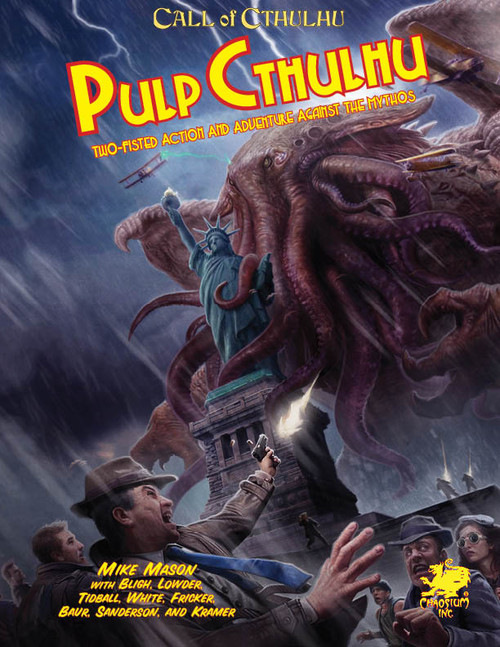 Pulp Cthulhu: Call of Cthulhu 7th Edition (T.O.S.) -  Chaosium Inc