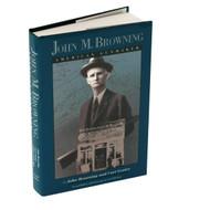 John M Browning Book