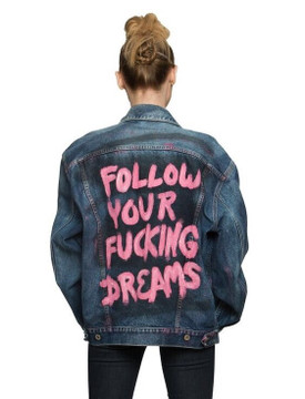 Follow Your Fxcking Dreams Jacket